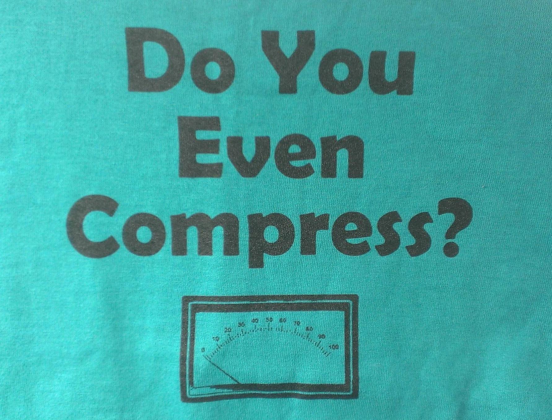 Do You Use Compression